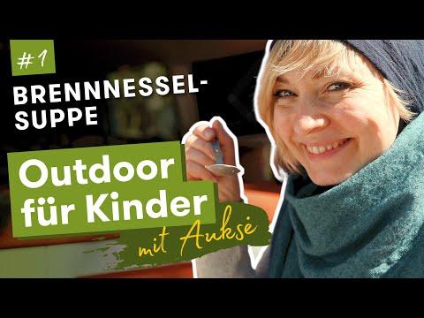 Aukse TV | Outdoor für Kinder | Brennnesselsuppe