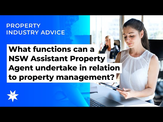 What functions can a NSW Assistant Property Agent undertake in relation to property management?