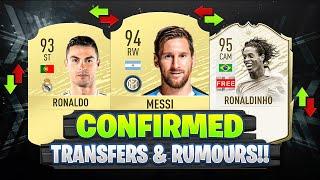 FIFA 20 | NEW CONFIRMED TRANSFERS & RUMOURS!! 😱🔥 | FT. RONALDINHO, MESSI, RONALDO... etc