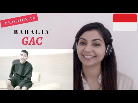 GAC- Bahagia- Reaction Video!