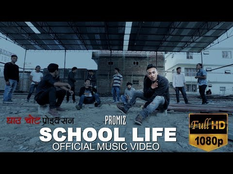 School Life - Promiz |Official Music Video| 2017
