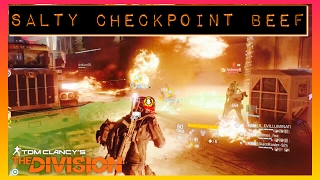 The Division | Salty Tryhards At The Checkpoint | The Division Gameplay (PS4 PRO)