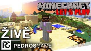 Pedro hraje Minecraft Let's Play ŽIVĚ!