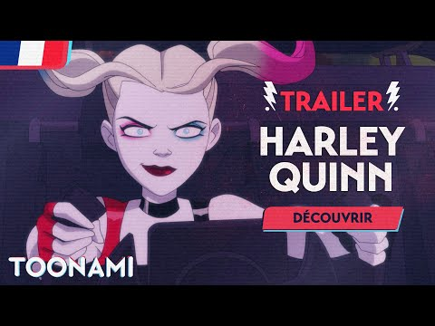 Harley Quinn - Trailer VF 🇫🇷 | A partir du 15 octobre sur Toonami 💥