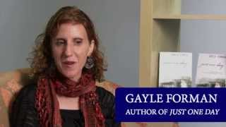 Gayle Forman talks about her new novel JUST ONE DAY