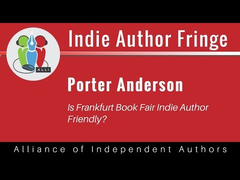 Is Frankfurt Book Fair Indie Author Friendly?: Porter Anderson