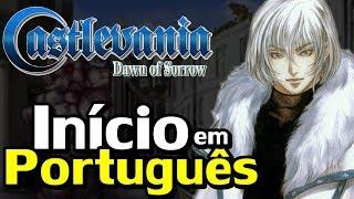 Castlevania: Dawn of Sorrow (Nintendo DS) - O Início em Português