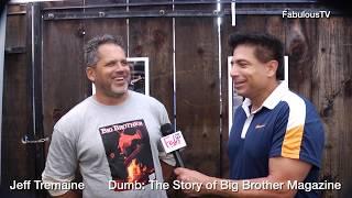 Jeff Tremaine recounts Dumb: The Story of Big Brother Magazine on FabulousTV