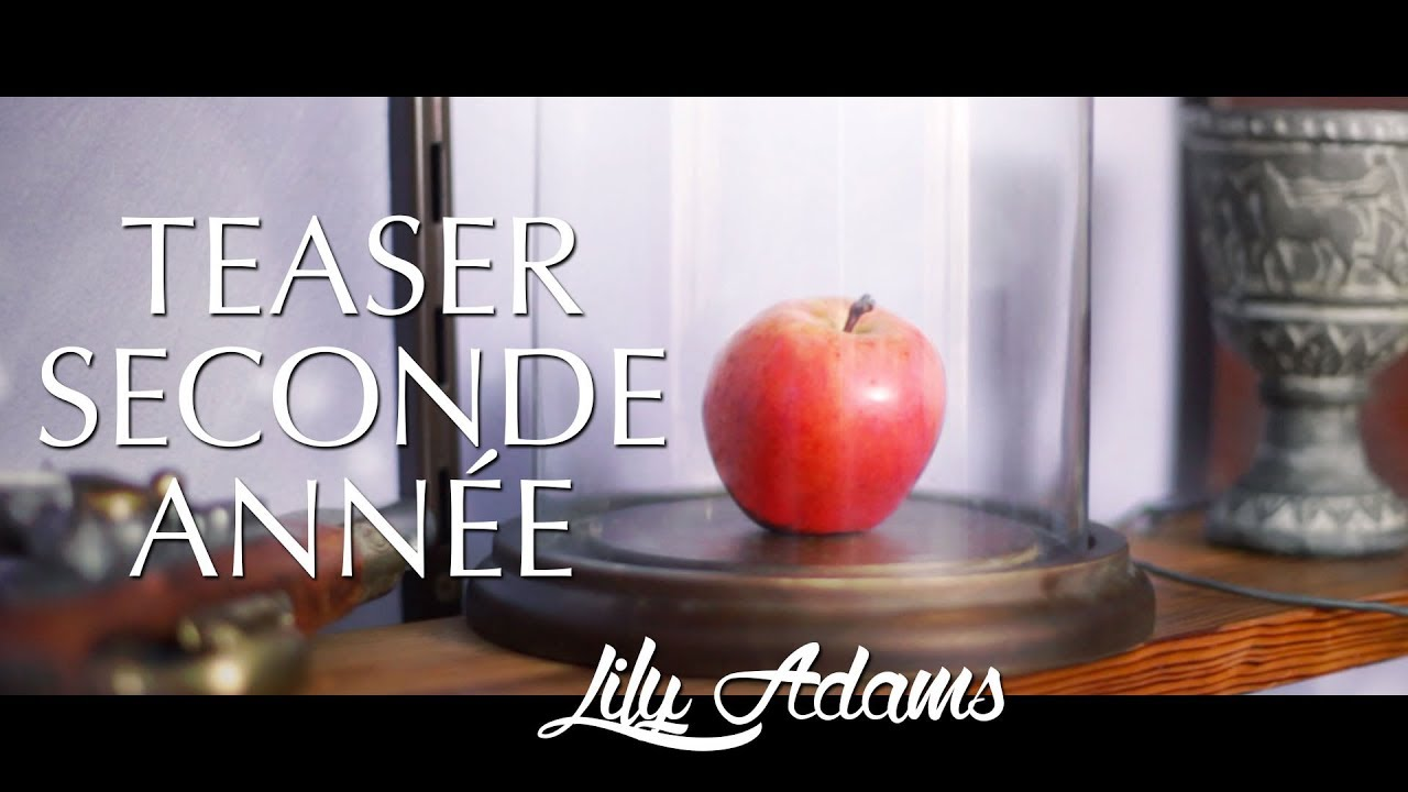 LILY ADAMS - TEASER SECONDE ANNEE