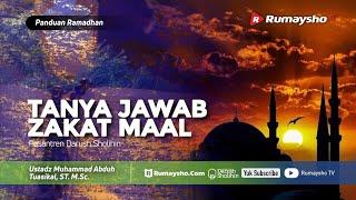 Panduan Ramadhan #27 : Tanya Jawab Zakat Mal - Ustadz M Abduh Tuasikal