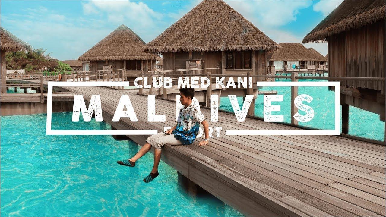 PERJALANAN KE MALDIVES! TINGGAL DI RESORT MEWAH SEHARGA 50JT - REVIEW 'CLUB MED KANI'    V