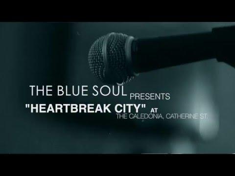 """THE BLUE SOUL - """"Heartbreak City"""""""