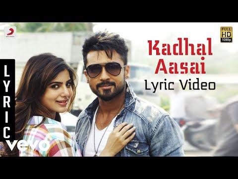 Anjaan - Kadhal Aasai Lyric | Suriya, Samantha | Yuvan