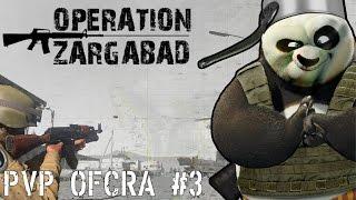 Opération Zargabad - ArmA 3 PVP OFCRA #3