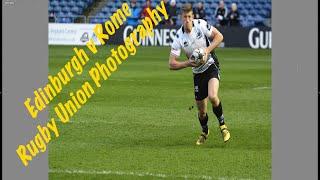 Sports Photography: Edinburgh v Rome Rugby Union