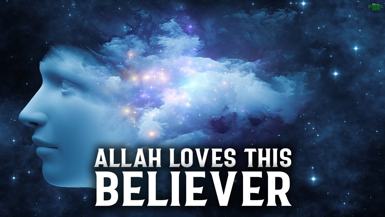 ALLAH FALLS IN LOVE WITH THIS BELIEVER