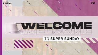 IFGF Jakarta SUPER SUNDAY January 19th 2020 Ps Irwan Ngadisastra