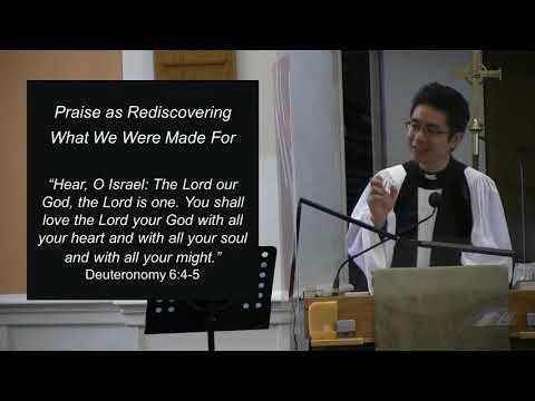 2021-09-05 9am - A Heart of Praise - The Rev. Allan Tan (English Sermon)