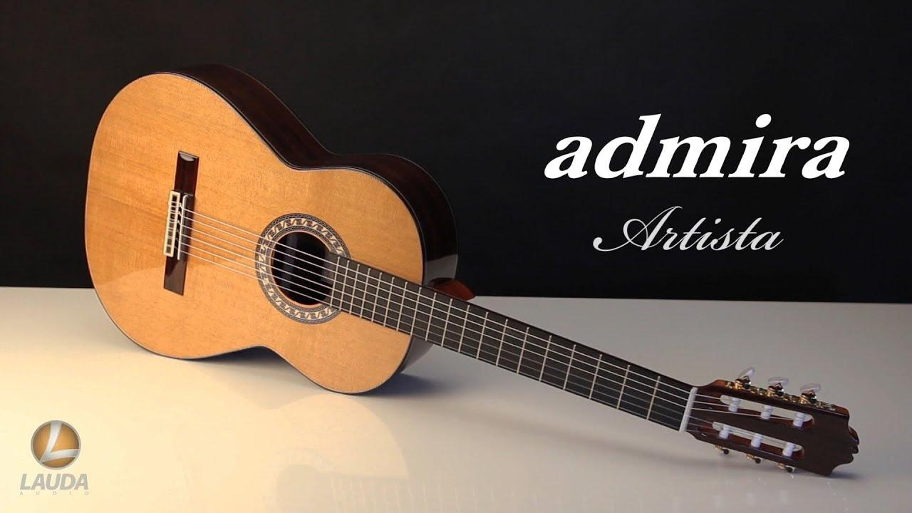 Admira artista hiszpa ska gitara klasyczna youtube for Guitarra admira