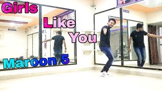Girls Like You | Maroon 5 | Dance Choreography | PJ