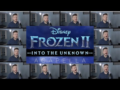 Frozen 2 - Into The Unknown (ACAPELLA) Panic! At The Disco
