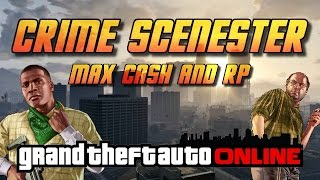 GTA Online[GTA5] Making Money Solo   Crime Scenester   Max Cash and RP