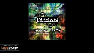 Karmz - Roll da Drumz (Distrax Remix)