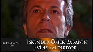 İskender'den Ömer Baba'nın evine saldırı...