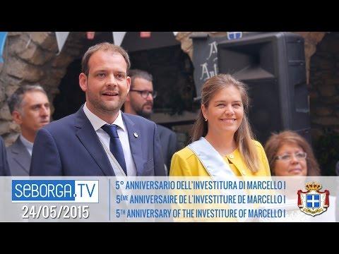 24/05/2015: 5° anniversario dell'investitura di S.A.S. il Principe Marcello I°