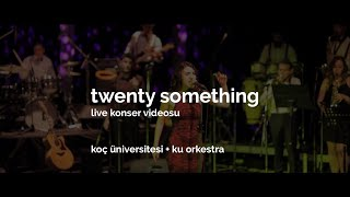Gambar cover twenty something, live konser videosu, ku orkestra