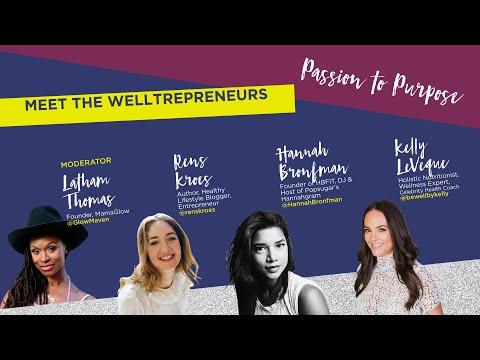 BH18 Health - Welltrepreneurs: Latham Thomas, Hannah Bronfman, Kelly LeVeque,  Rens Kroes