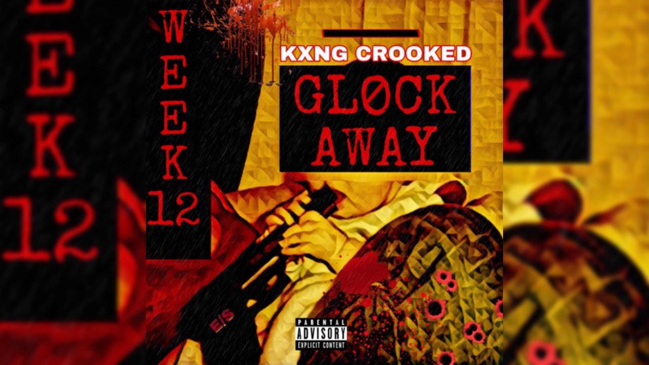 KXNG CROOKED - Glock Away (2019 Hip Hop Weekly #12)