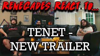 Renegades React to... TENET - NEW TRAILER