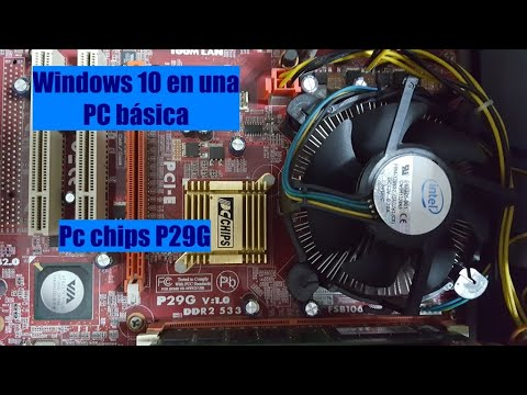 Windows 10 en una PC Chips P29G Socket 775