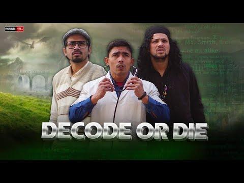 DECODE OR DIE   D.O.D   Round2hell   R2h