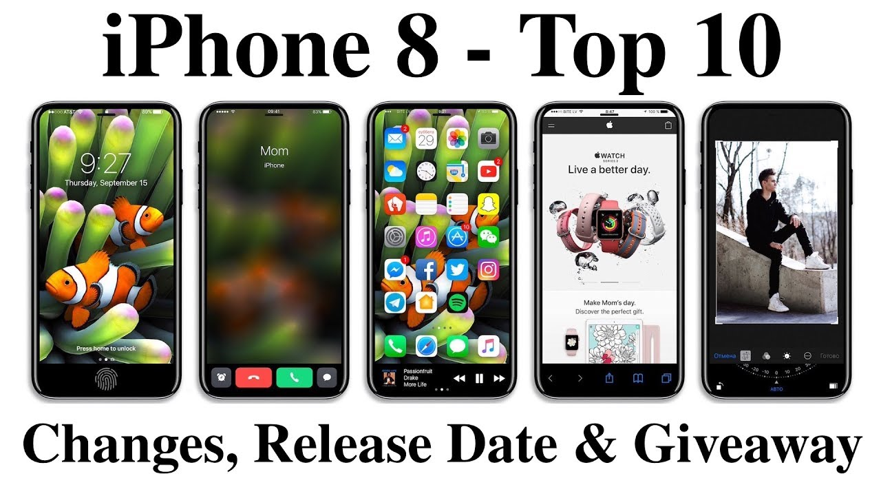 iphone 8 giveaway iphone 8 top 10 changes good bad news release date 5022