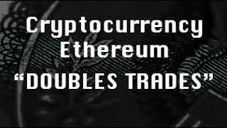 Path Chat Education: DOUBLES TRADES Ethereum Cryptocurrency Trading Strategy