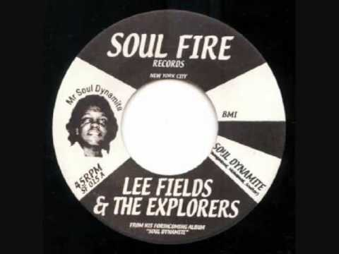 Lee Fields & The Explorers- Your Love (Is Something I Need)