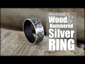 How To Make A Wood And Hammered Silver Ring