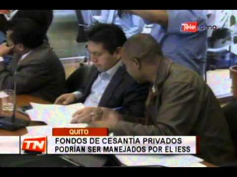 Fondos de cesantía privados podrían ser manejados por el IESS