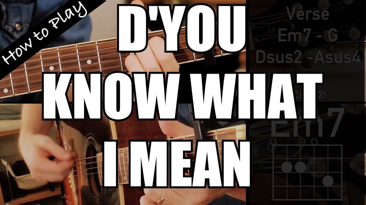 How To Play Dyou Know What I Mean Oasis Guitar Chords Youtube