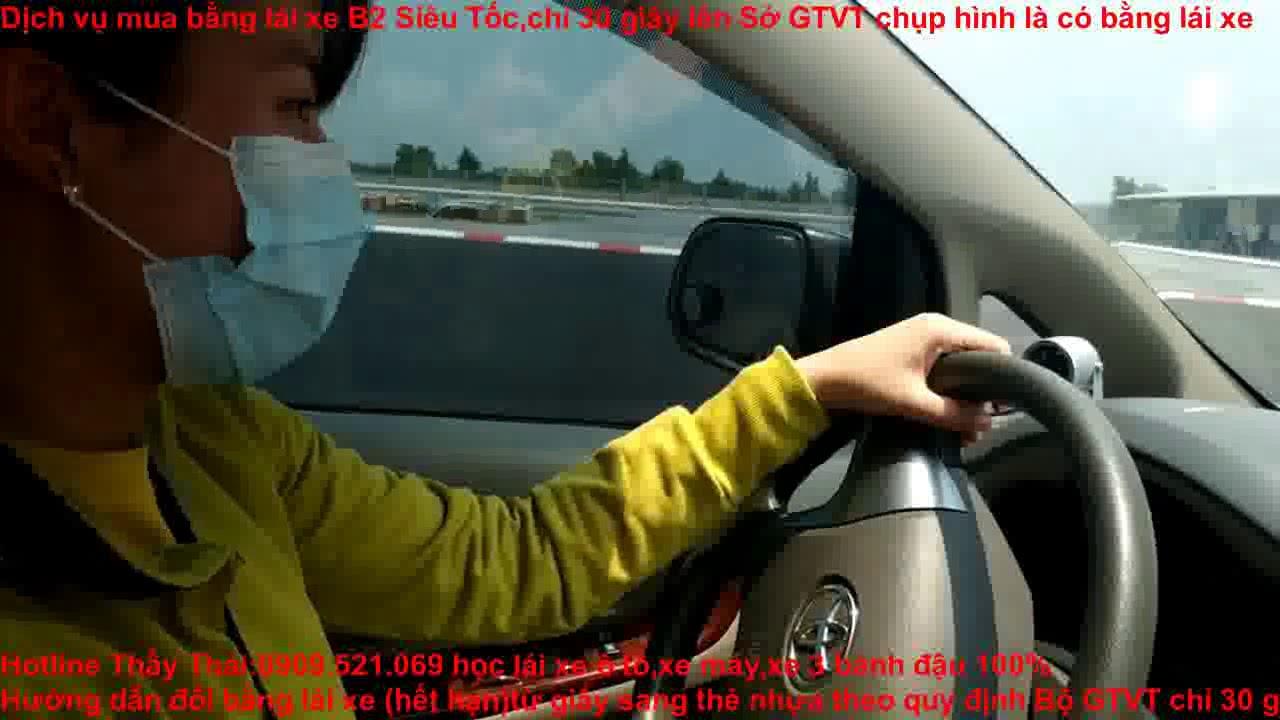 Sở Giao Thông Vận Tải Hồ Chí Minh-0909.521.069 Thầy Thái đổi bằng lái xe ô tô hết hạn chỉ 30 giây