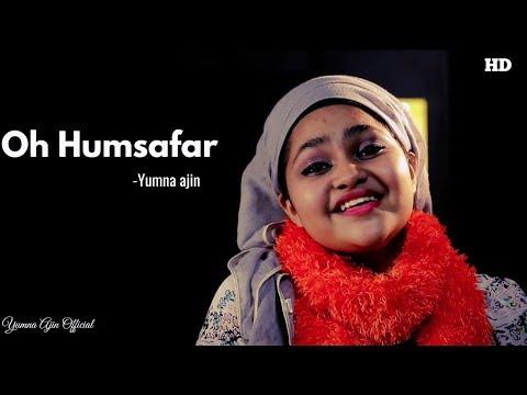 Oh Humsafar By Yumna Ajin | Yumna Ajin Official