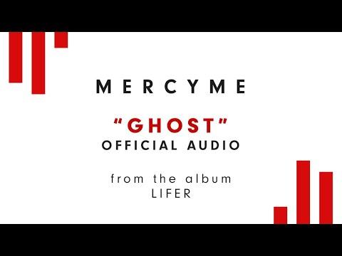MercyMe - Ghost (Audio)