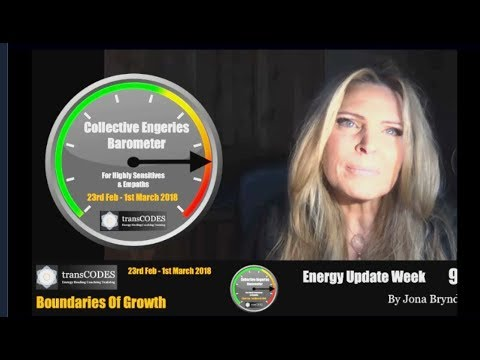 23rd Feb - 1st March 2018 Energy Update & Energy Tips For Empaths (Week 9) with Jona Bryndis