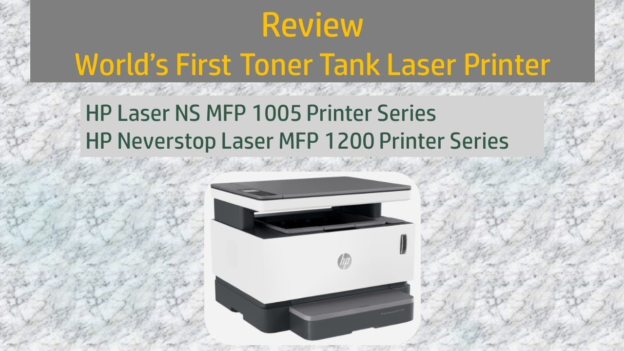 Review Hp Neverstop Laser Mfp 1200 Laser Ns Mfp 1005