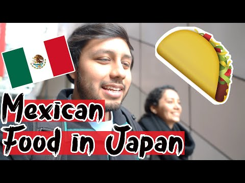 mexicans-eat-mexican-food-in-japan-🌮