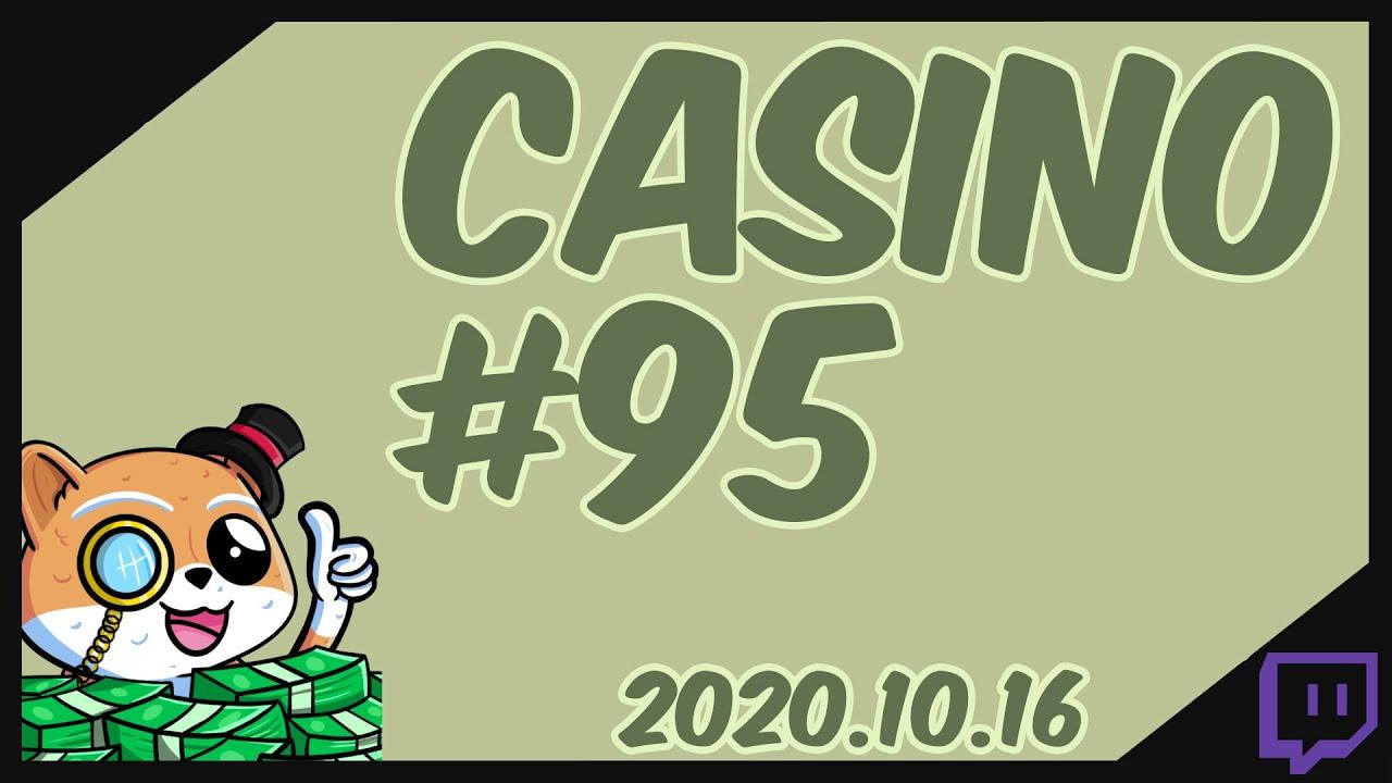 Casino 95 2020 10 16 Youtube
