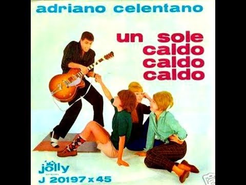 Adriano Celentano - Un Sole Caldo Caldo Caldo mp3 baixar