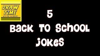 5 BACK TO SCHOOL JOKES